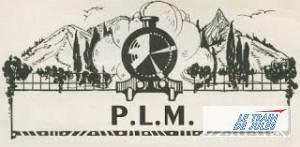 Compagnie Ferroviaire préférée : Le PLM